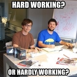 Naive Junior Creatives - hard working? or hardly working?