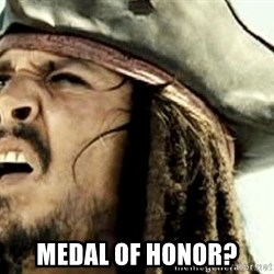 Confused Jack Sparrow -  Medal of honor?