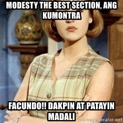 Chantal Andere - modesty the best section, ang kumontra facundo!! dakpin at patayin madali