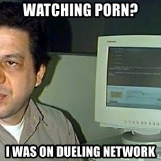 pasqualebolado2 - WATCHING PORN?  I WAS ON DUELING NETWORK