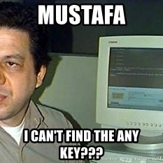 pasqualebolado2 - MustaFa I can't find the any Key???