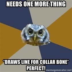 Art Newbie Owl - Needs one more thing *draws line for collar bone* perfect!