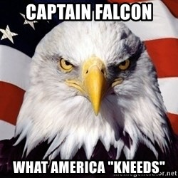"American Pride Eagle - CAPTAIN FALCON WHAT AMERICA ""KNEEDS"""