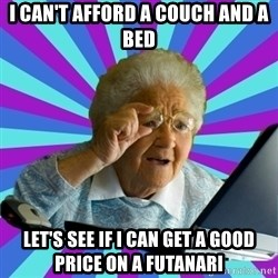 old lady - i can't afford a couch and a bed let's see if I can get a good price on a futanari