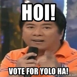 willie revillame you dont do that to me - HOI! Vote for yolo ha!