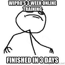 Like A Boss - WIPRO'S 3 WEEK ONLINE TRAINING finished in 3 days