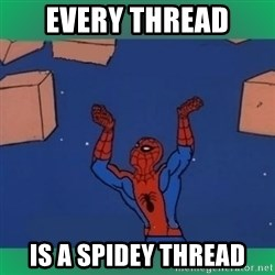 60's spiderman - Every thread Is a spidey thread