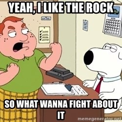 Big Whoop - Yeah, I Like the rock So what wanna fight about it