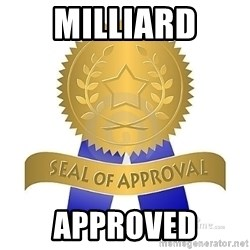 official seal of approval - MILLIARD APPROVED
