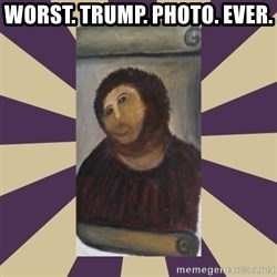 Retouched Ecce Homo - WORST. TRUMP. PHOTO. EVER.