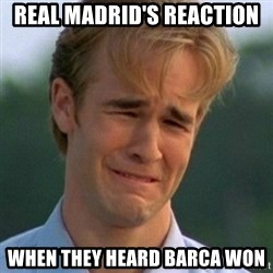 90s Problems - REAL MADRID'S REACTION  WHEN THEY HEARD BARCA WON