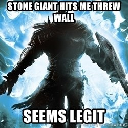 Dark Souls Dreamagus - stone Giant hits me threw wall Seems legit