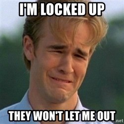 90s Problems - I'm Locked Up They Won't Let Me Out