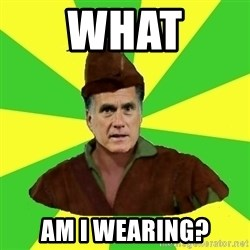 RomneyHood - WHAT AM I WEARING?