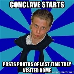 Typical Mufaren - Conclave Starts Posts photos of last time they visited rome