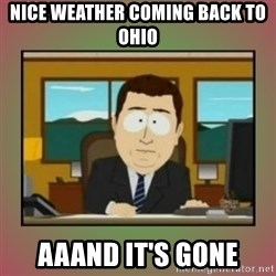 aaaand its gone - Nice weather coming back to ohio aaand it's gone