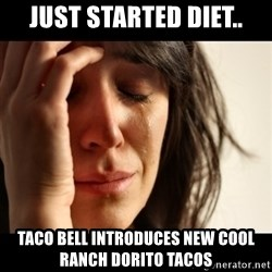 crying girl sad - Just started diet.. Taco Bell introduces new Cool Ranch Dorito tacos