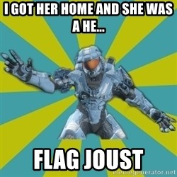 HALO 4 LOCO - i got her home and she was a he... flag joust