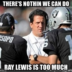 Knapped  - THERE'S NOTHIN WE CAN DO RAY LEWIS IS TOO MUCH
