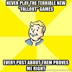 """Fallout 3 - never play the terrible new """"fallout"""" games Every post about them proves me right"""