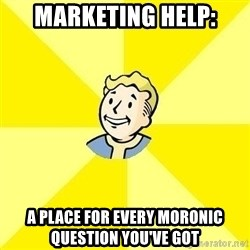 Fallout 3 - marketing help: a place for every moronic question you've got