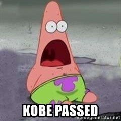 D Face Patrick -  kobe passed