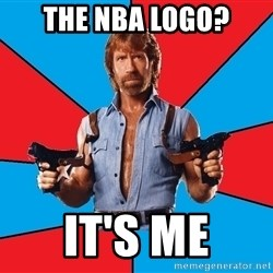 Chuck Norris  - The nba logo? it's me