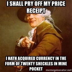 Joseph Ducreux - I shall pry off my price receipt I hath acquired currency in the form of twenty sheckles in mine pocket