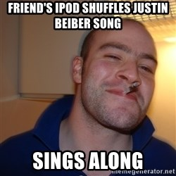 Good Guy Greg - Friend's Ipod Shuffles Justin beiber song Sings along