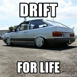 treiquilimei - DRIFT FOR LIFE