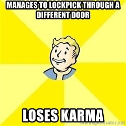 Fallout 3 - manages to lockpick through a different door loses karma