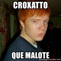 Flame_haired_Poser - CROXATTO QUE MALOTE