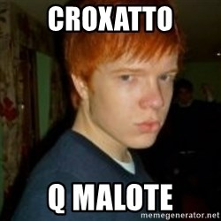 Flame_haired_Poser - CROXATTO Q MALOTE