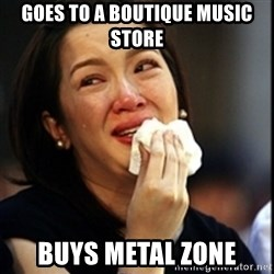 Kris Aquino - goes to a boutique music store buys metal zone
