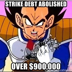 Over 9000 - strike debt abolished over $900,000