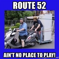 Motorfezzie - Route 52 ain't no place to play!