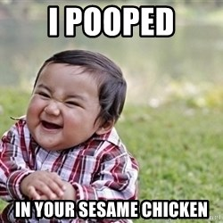evil asian plotting baby - I pooped in your sesame chicken