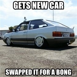 treiquilimei - GETS NEW CAR SWAPPED IT FOR A BONG