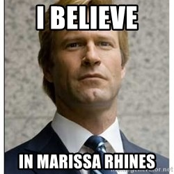 Harvey Dent - I believe in marissa rhines
