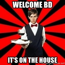 typical_off - WELCOME BD IT'S ON THE HOUSE