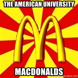 McDonalds Peeves - the american university macdonalds