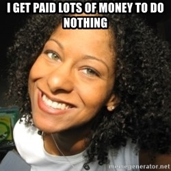 Adria Richards - i get paid lots of money to do nothing