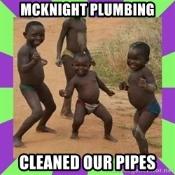 african kids dancing - mcknight plumbing cleaned our pipes