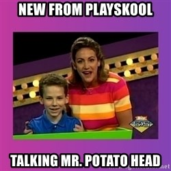 sam meme - New from playskool talking Mr. potato head