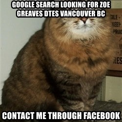 ZOE GREAVES DTES VANCOUVER - GOOGLE SEARCH Looking for Zoe Greaves DTES Vancouver BC CONTACT ME THROUGH FACEBOOK