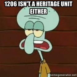 no patrick mayonnaise is not an instrument - 1206 isn't a heritage unit either