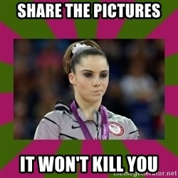 Kayla Maroney - share the pictures it won't kill you