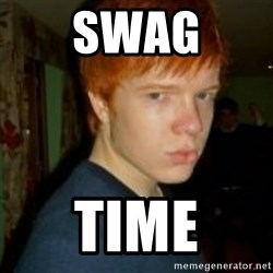 Flame_haired_Poser - SWAG TIME