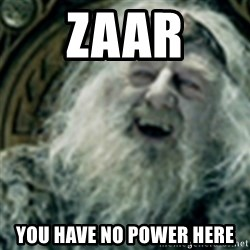 you have no power here - Zaar You have no power here