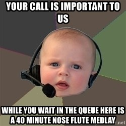 FPS N00b - Your call is important to us while you wait in the queue here is a 40 minute nose flute medlay